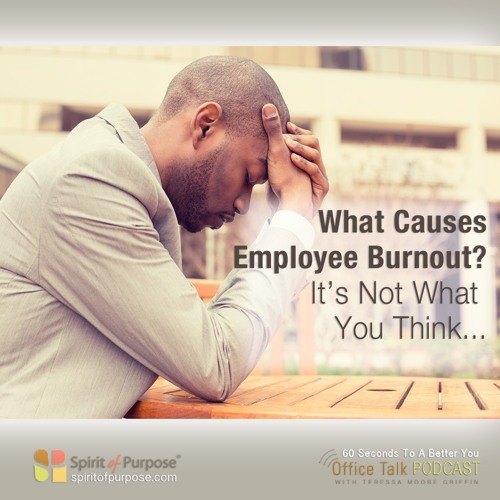 Tip 5 Reasons Employees Burn Out