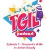 Episode 1 - (YOUTUBE) Souvenirs d'été avec Johan Souply