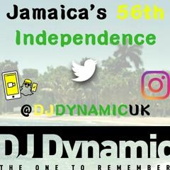 """Jamaica's 56th Independence Mix: Strictly Reggae   @DJDYNAMICUK ("""" DJ Dynamic """")"""