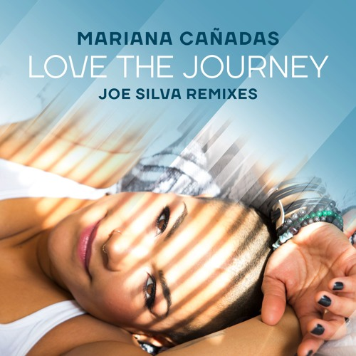 Mariana Cañadas - Love The Journey (Joe's Darker Mix)