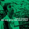 The boy with the arab strap by Belle and Sebastian - 2011
