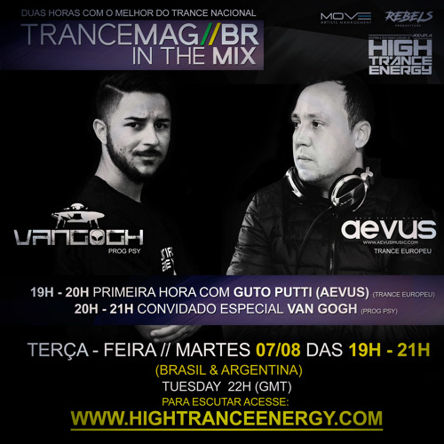 Guto Putti (AEVUS) Trancemag//Br in the mix 07/08 - AUGUST PROMO MIX