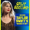 Split Second - Shake It Off (Taylor Swift) Punk Goes Pop Style Cover