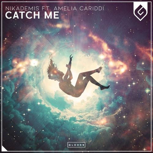 Catch Me (feat. Amelia Cariddi)