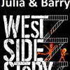 Julia And Barry: A West Side Story Live.