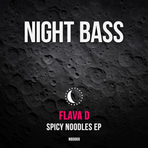 Flava D - Spicy Noodles EP (Out Now)
