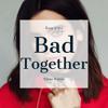 Dua Lipa - Bad Together (Staav Remix)
