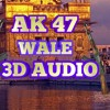 3d Song - Ak 47 wale (3d song) Punjabi 3d songs 2018