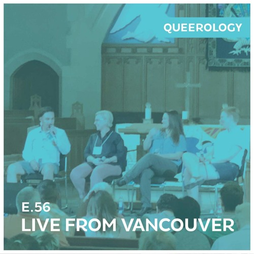 Live from SpiritPride Vancouver - Episode 56