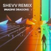 Imagine Dragons - BELIEVER (Shevv Remix) FREE DOWNLOAD