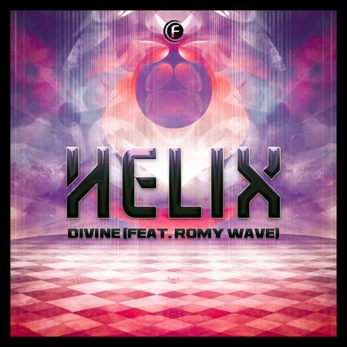 Helix ft Romy Wave- Divine