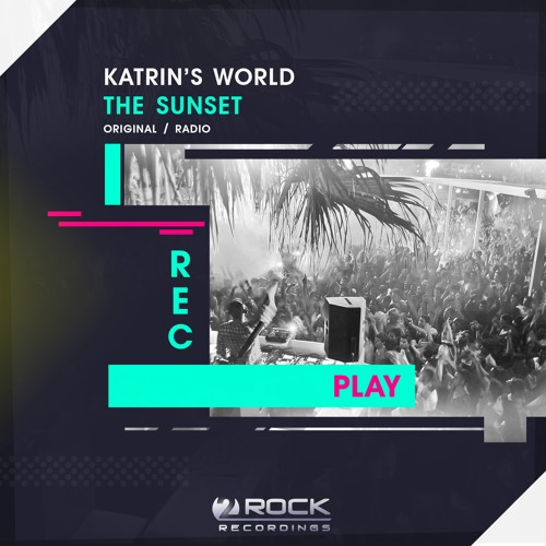 Katrin's World - The Sunset (Original Mix) (OUT NOW)