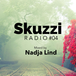 Nadja Lind - Skuzzi Radio 004 2018-08-07 Artwork