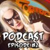 The Fortress Podcast Episode #2  | Gamma Con, Holly Wolf, Venom & More