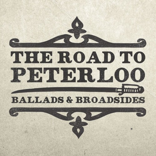 The Road to Peterloo
