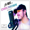 THE BEST SONGS OF CHRIS BROWN (MEDLEY)