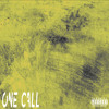 One Call (Feat. YF, TheofficialCc)