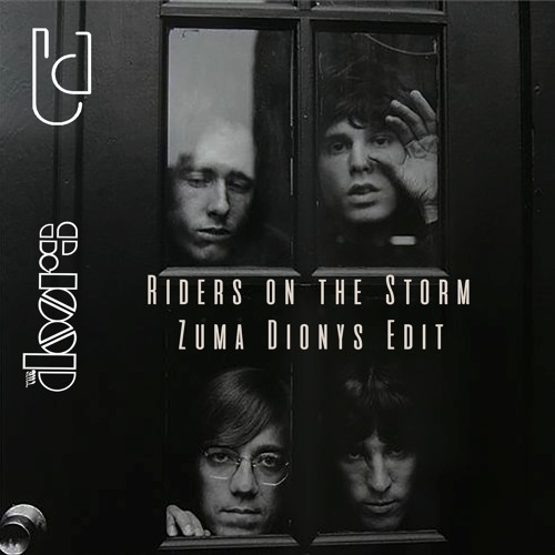 The Doors - Riders On The Storm (Zuma Dionys Remix)