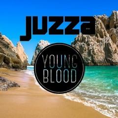 Young Blood - Juzza Bootleg