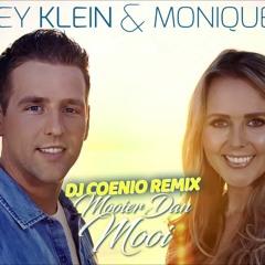 Wesley Klein En Monique Smit - Mooier dan Mooi (Coenio RMX)