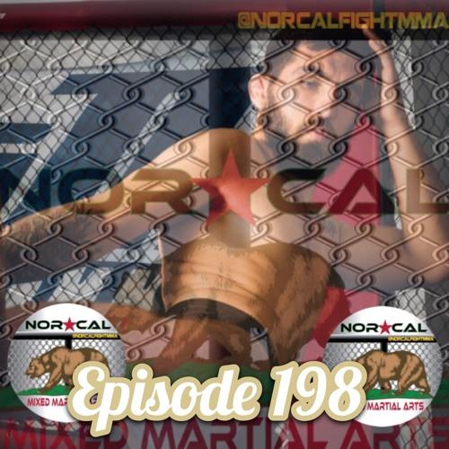 Episode 198: @norcalfightmma Podcast Featuring JT Donaldson