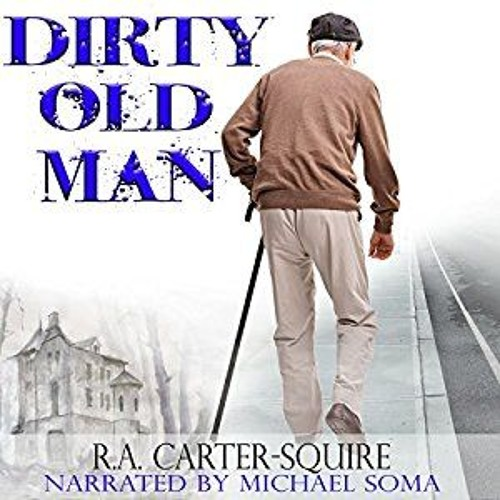 Dirty Old Man Ch. 1