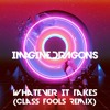 Whatever It Takes (Class Fools Remix)