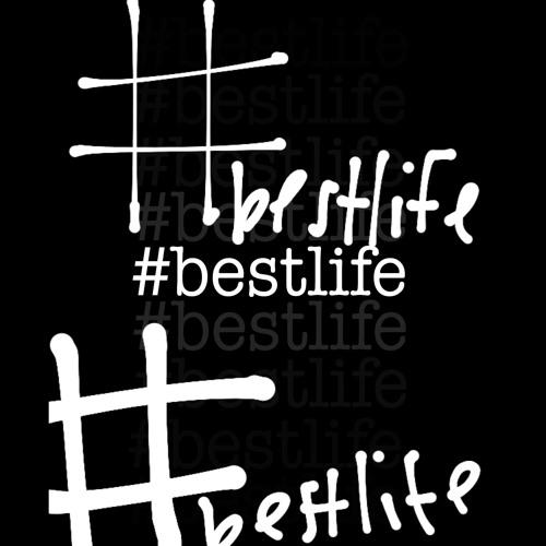#Bestlife
