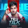 Jassi Gill- True Talk