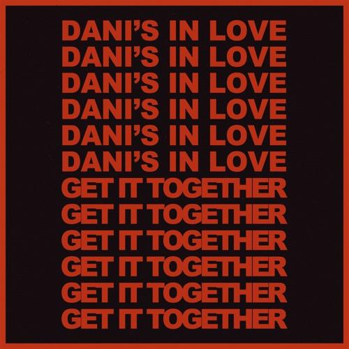 Dani's In Love