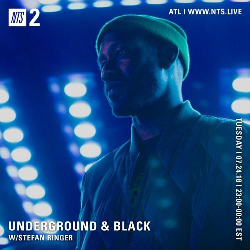 Underground & Black w/ Stefan Ringer NTS 24-July-18