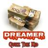 Dreamer - (Official Audio) - [Explicit Lyrics]