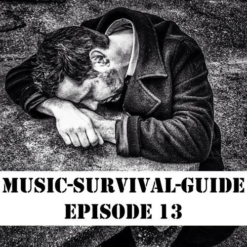 MUSIC-SURVIVAL-GUIDE Episode 13