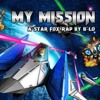 MY MISSION - A Star Fox Rap by B-Lo