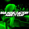 B&B Music Factory - Make It Clap