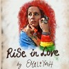 Rise In Love (by Emiliyah)