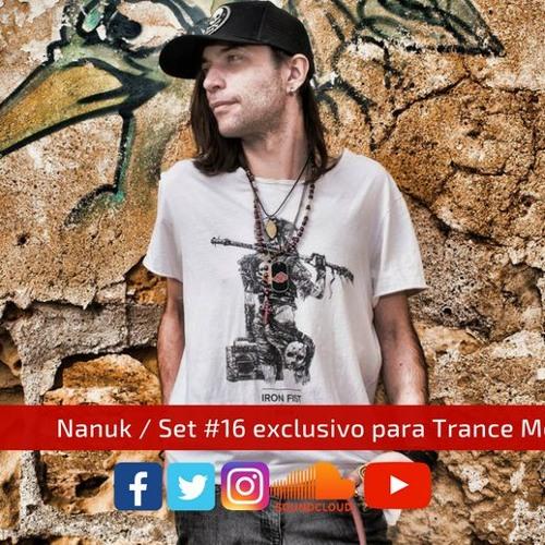 Nanuk / Set #16 exclusivo para Trance México