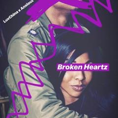 Broken Heartz - LuvChina Feat Anxiouz Prod Rowezart