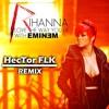 Eminem - Love The Way You Lie ft. Rihanna (HecTor FLK Remix)