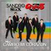104 - 125. Mix Cambio Mi Corazon - Grupo 5 - [Short & Live] - [DjSandro MixX - 2018] - [DEMO]