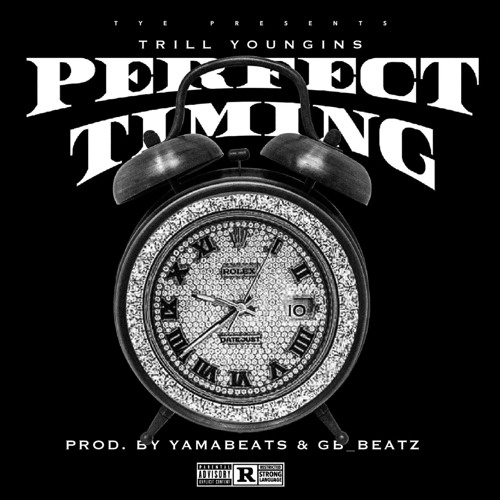 Perfect Timing (Prod. Yama Beats & GB_Beatz)