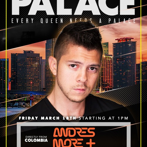 Andres More Live @Palace Miami - South Beach Part2