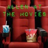 Allen at the Movies Episode 8: Teen Titans Go! To the Movies!
