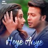 "Hoye Aaaye - (From ""Naqaab"")"