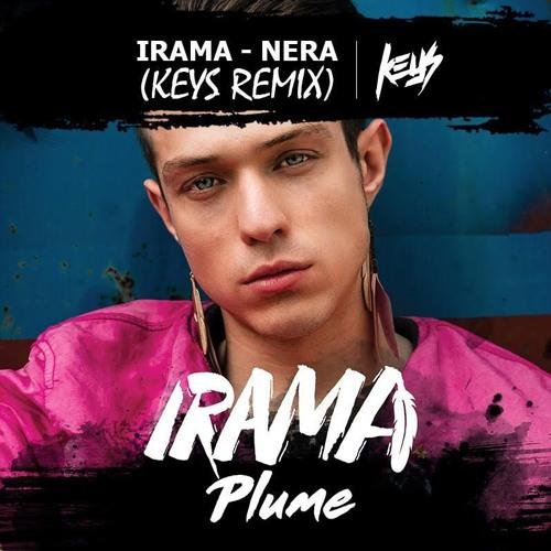 Irama - Nera (Keys Remix)