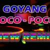 Music DJ GOYANG POCO POCO TERBARU (Free Download)