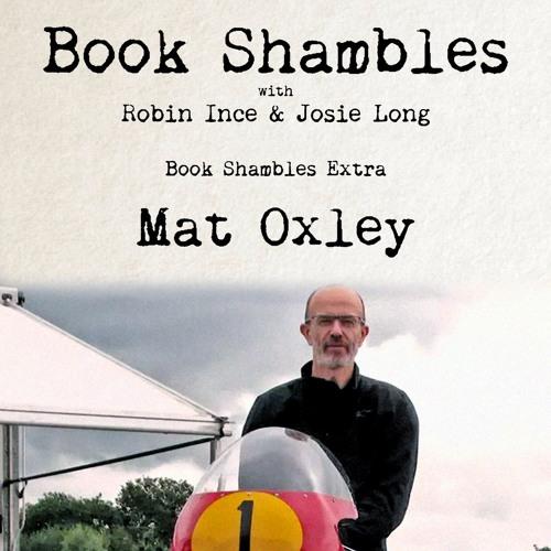 Book Shambles Extra - Matt Oxley