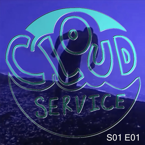 Cloud Service S01E01