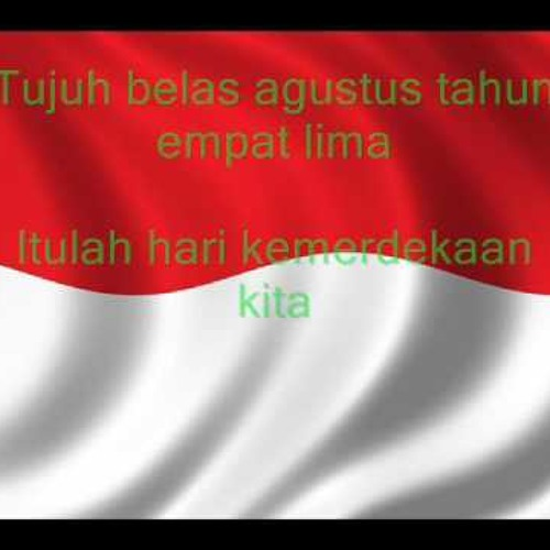 Lagu Kemerdekaan Indonesia (Free Download)