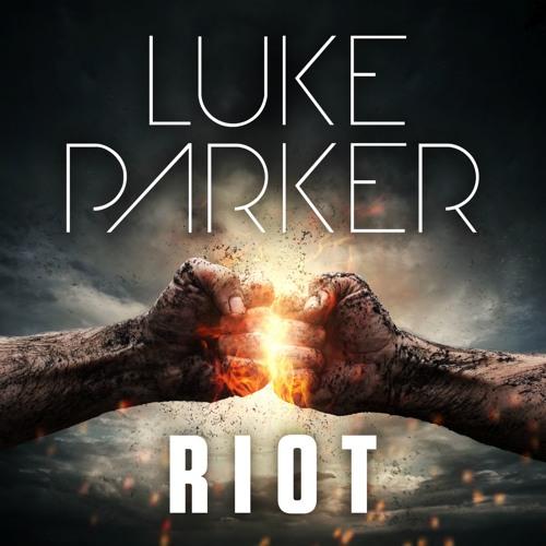 Luke Parker - Riot